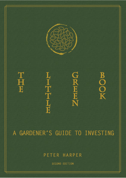 The Little Green Book - A Gardener's Guide to Investing - Second Edition